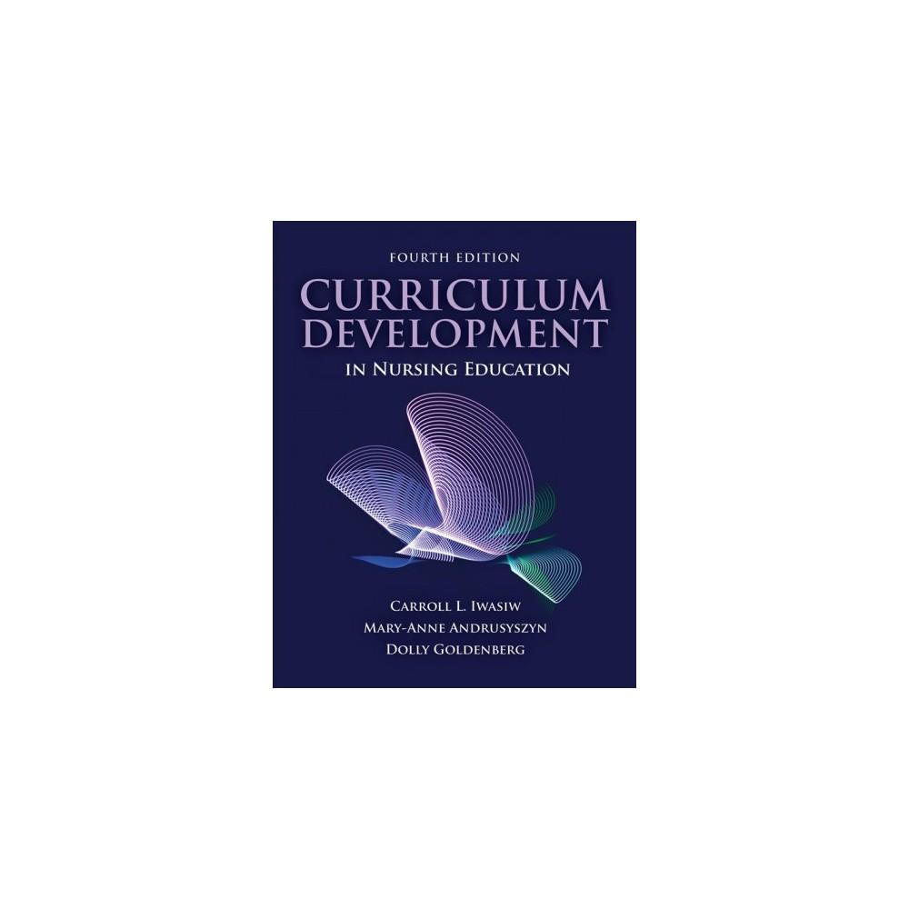Curriculum Development in Nursing Education - 4 (Paperback)