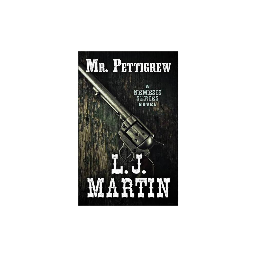 Mr. Pettigrew - Lrg (Wheeler Large Print Western) by L. J. Martin (Paperback)