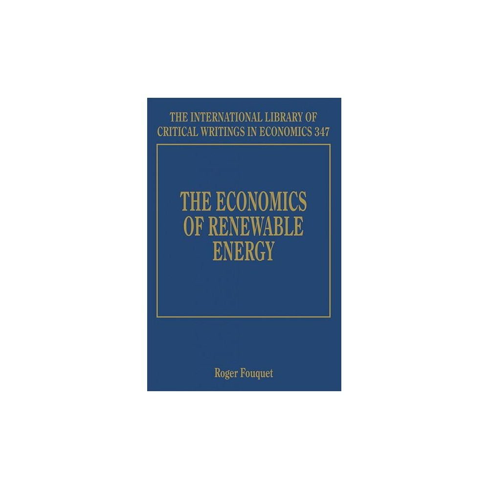 Economics of Renewable Energy - (Hardcover)