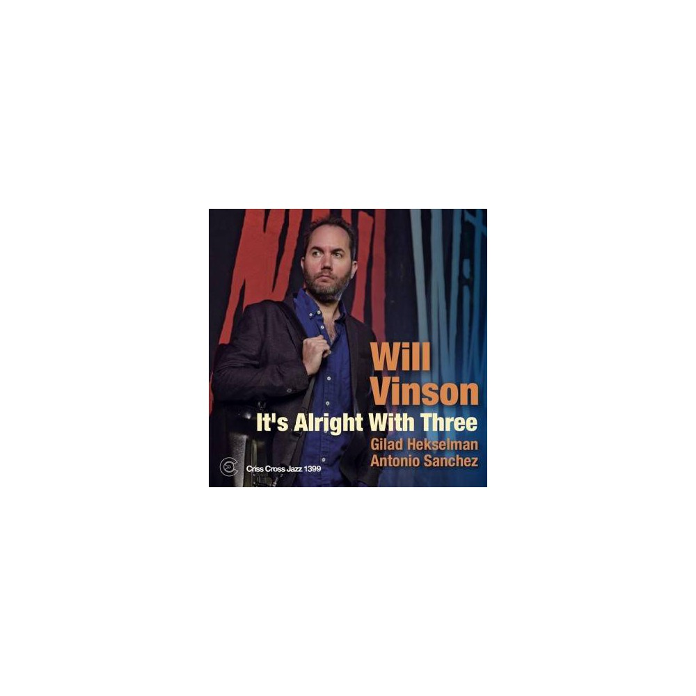 Will Vinson - It's Alright With Three (CD)