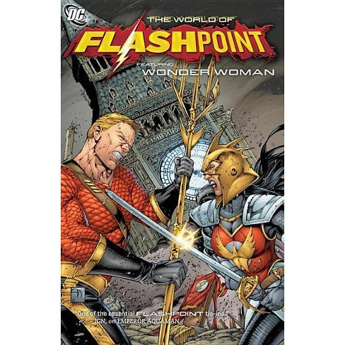 The World of Flashpoint Featuring Wonder Woman - (Wonder Woman (DC Comics Paperback)) by  Tony Bedard - image 1 of 1