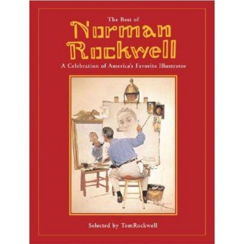 Best of Norman Rockwell - by  Tom Rockwell (Hardcover) - image 1 of 1