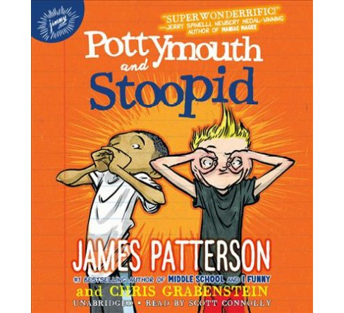Pottymouth and Stoopid -  Unabridged by James Patterson & Chris Grabenstein (CD/Spoken Word) - image 1 of 1