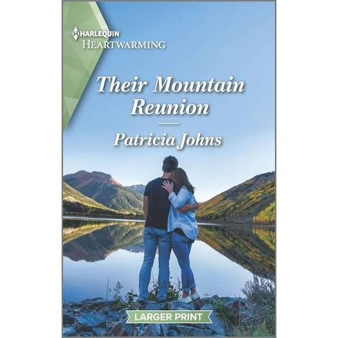 Their Mountain Reunion - (Second Chance Club, 1) by  Patricia Johns (Paperback) - image 1 of 1