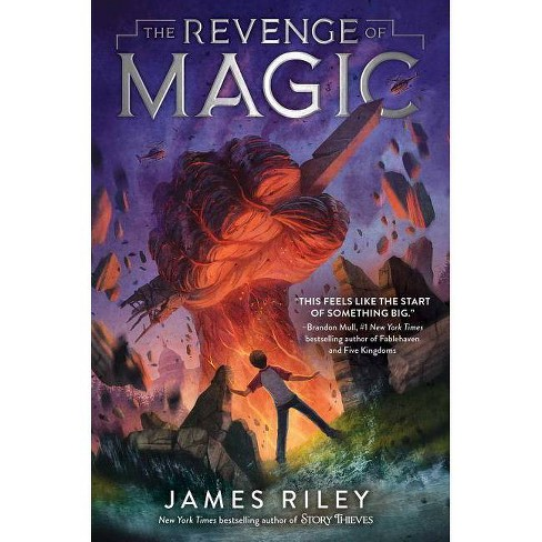 The Revenge of Magic - by  James Riley (Paperback) - image 1 of 1