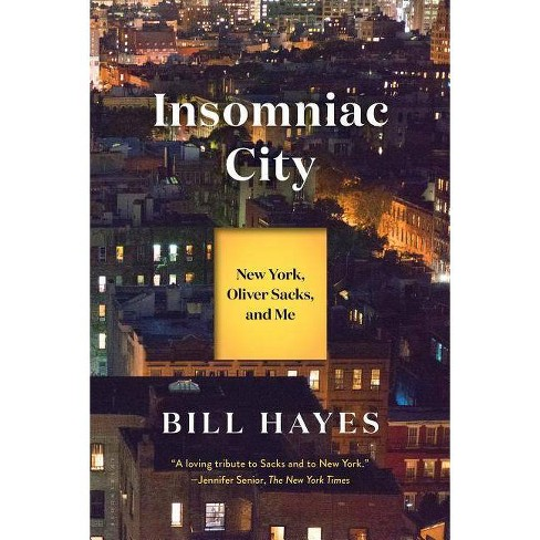 Insomniac City - by  Bill Hayes (Paperback) - image 1 of 1