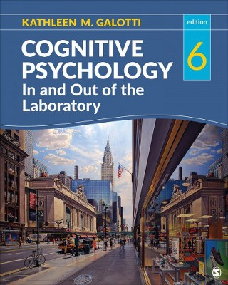 Cognitive Psychology In And Out Of The Laboratory By Kathleen M