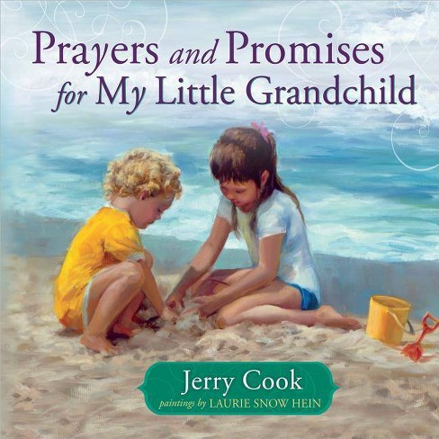 Prayers and Promises for My Little Grandchild - by  Jerry Cook (Hardcover) - image 1 of 1