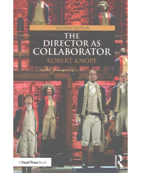 Director As Collaborator (Paperback) (Robert Knopf) - image 1 of 1