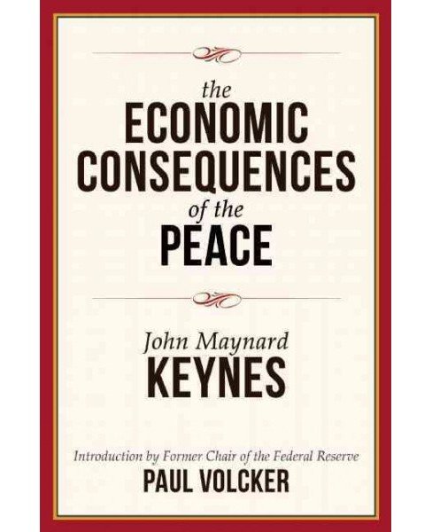 Economic Consequences of the Peace (Reissue) (Paperback) (John Maynard Keynes) - image 1 of 1