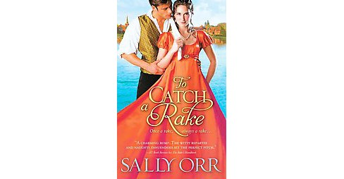 To Catch a Rake (Paperback) (Sally Orr) - image 1 of 1