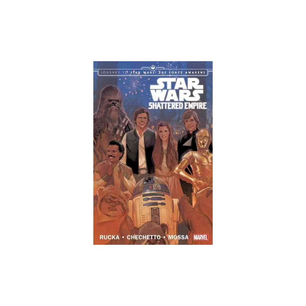 Star Wars : Shattered Empire (Paperback) (Greg Rucka)