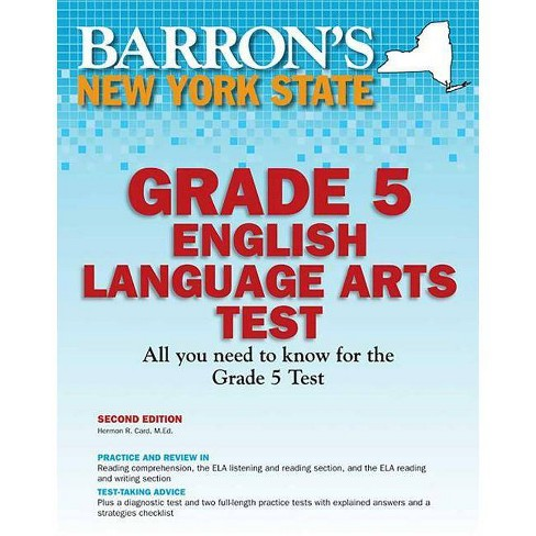 Barron's New York State Grade 5 English Lanuage Arts Test - (Barron's Test  Prep NY) 2by Hermon R Card