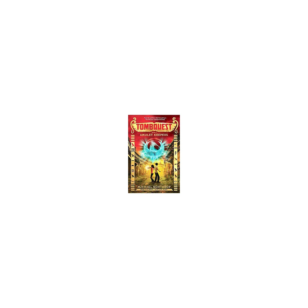 Amulet Keepers ( Tombquest) (Hardcover) by Michael Northrop