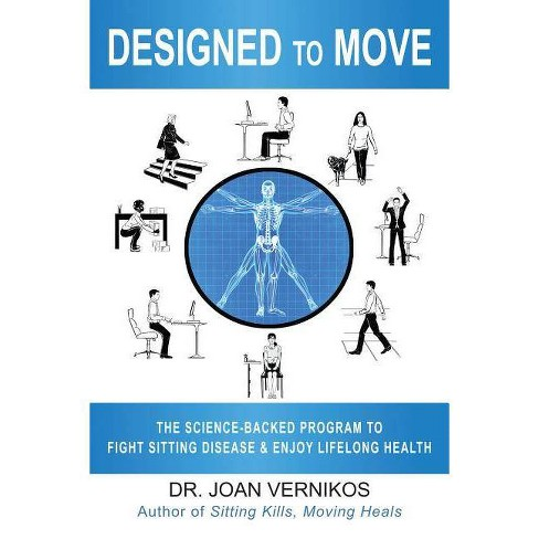 Designed to Move - by  Joan Vernikos (Paperback) - image 1 of 1