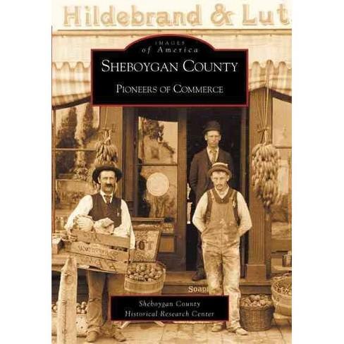 Sheboygan County Pioneers of Commerce - image 1 of 1