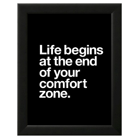Life Begins at the End of Your Comfort Zone Framed Art Print - image 1 of 3