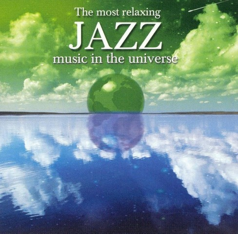 Various - Most relaxing jazz music in the unive (CD) - image 1 of 1