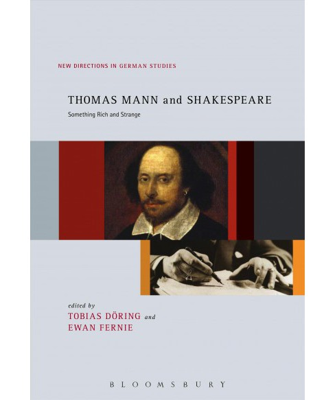 Thomas Mann and Shakespeare : Something Rich and Strange (Paperback) - image 1 of 1