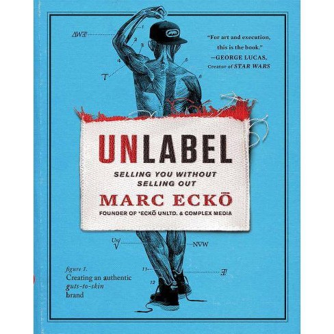 Unlabel - by  Marc Ecko (Hardcover) - image 1 of 1