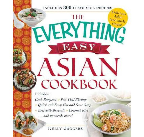 Everything Easy Asian Cookbook (Paperback) (Kelly Jaggers) - image 1 of 1