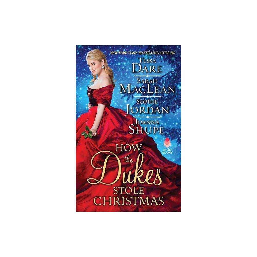 How The Dukes Stole Christmas By Joanna Shupe Paperback