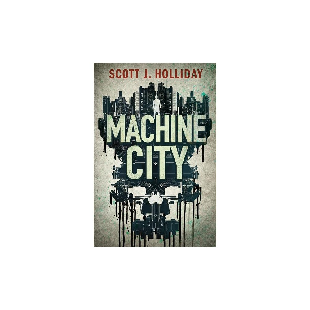 Machine City - (Detective Barnes) by Scott J. Holliday (Paperback)