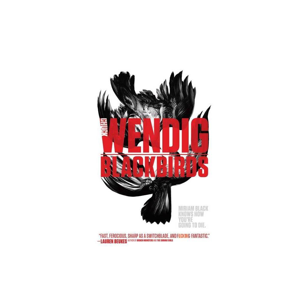 Blackbirds Volume 1 Miriam Black By Chuck Wendig Paperback