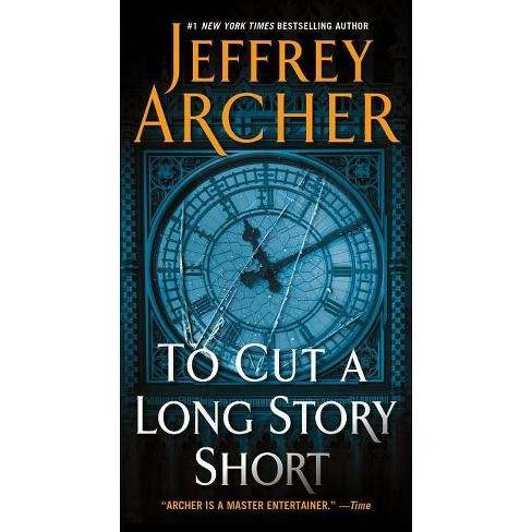To Cut a Long Story Short - by  Jeffrey Archer (Paperback) - image 1 of 1