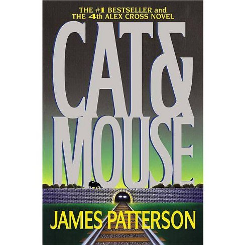 Cat & Mouse - (Alex Cross Novels) by  James Patterson (Paperback) - image 1 of 1