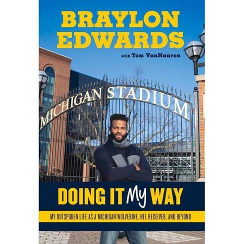 Braylon Edwards - by  Braylon Edwards & Tom Vanhaaren (Hardcover) - image 1 of 1