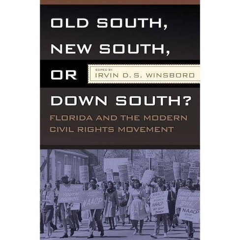 Old South, New South, or Down South? - by  Irvin D S Winsboro (Paperback) - image 1 of 1