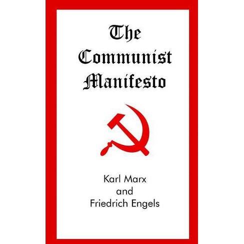 The Communist Manifesto - By Karl Marx & Friedrich Engels ...