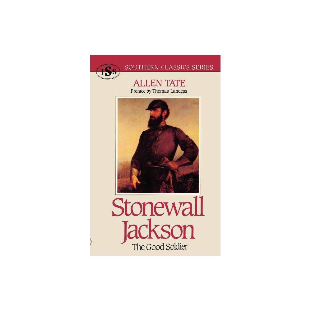 Stonewall Jackson Southern Classics By Allen Tate Paperback