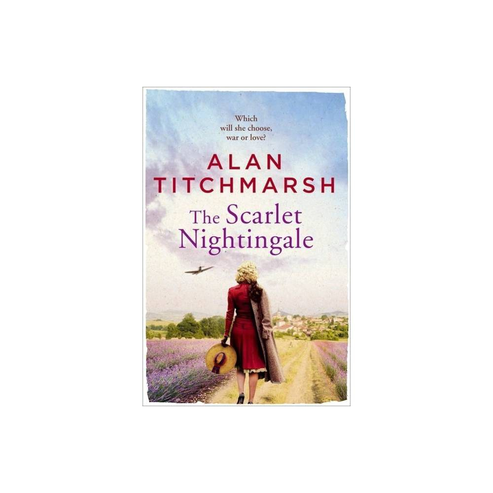 The Scarlet Nightingale By Alan Titchmarsh Paperback