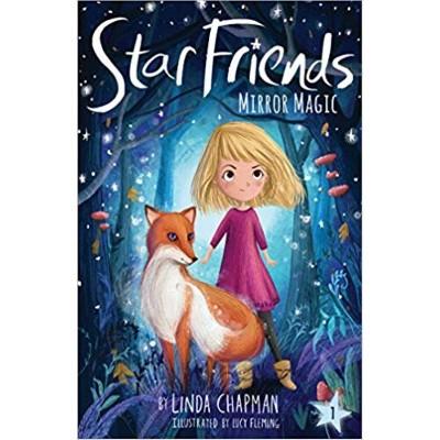 Star Friends Mirror Magic - by Linda Chapman
