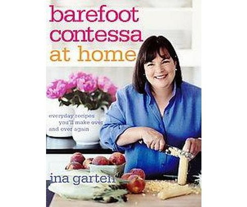 Barefoot Contessa at Home (Hardcover) by Ina Garten - image 1 of 1