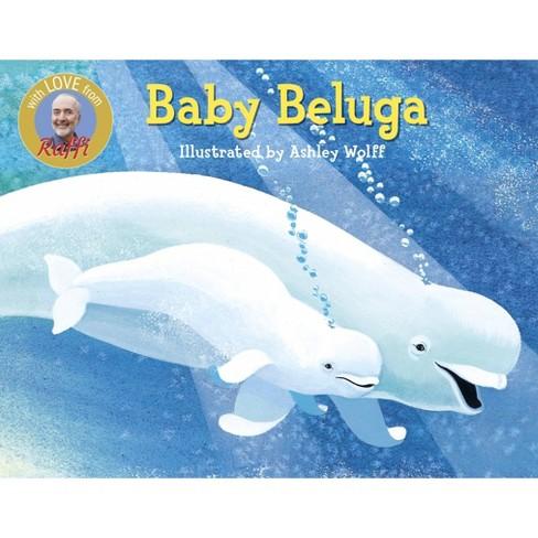 Baby Beluga (Board Book) (Raffi) - image 1 of 1