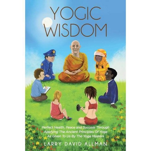 Yogic Wisdom - by  Larry David Allman (Paperback) - image 1 of 1