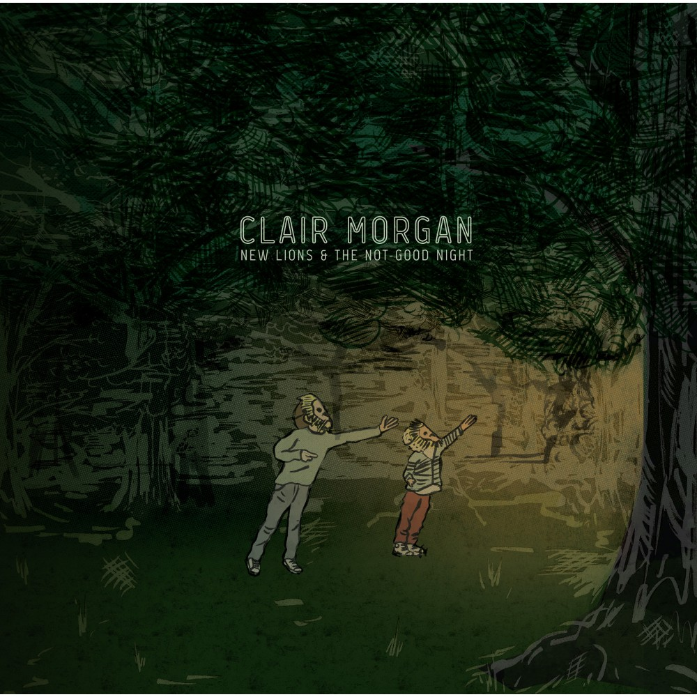 Clair Morgan - New Lions And The Not Good Night (CD)