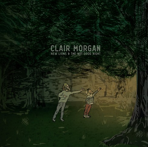Clair morgan - New lions and the not good night (CD) - image 1 of 1