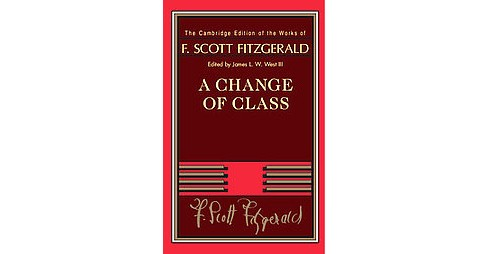 Change of Class (Hardcover) (F. Scott Fitzgerald) - image 1 of 1