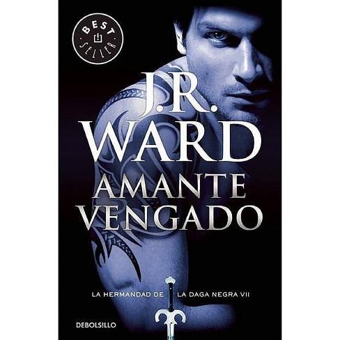 Amante Vengado / Lover Avenged - (Hermandad de la Daga Negra / The Black Dagger Brotherhood) (Paperback) - image 1 of 1