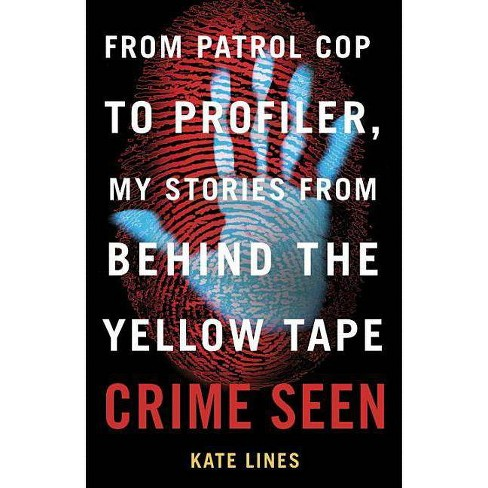 Crime Seen - by Kate Lines (Paperback)