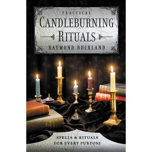 Practical Candleburning Rituals - (Llewellyn's Practical Magick) by  Raymond Buckland (Paperback) - image 1 of 1