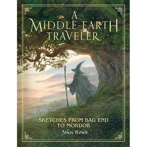 A Middle-Earth Traveler - by  John Howe (Hardcover) - image 1 of 1