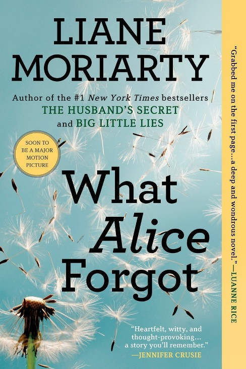 What Alice Forgot (Reprint) (Paperback) by Liane Moriarty - image 1 of 1