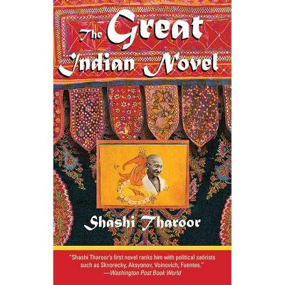 The Great Indian Novel - by  Shashi Tharoor (Paperback)