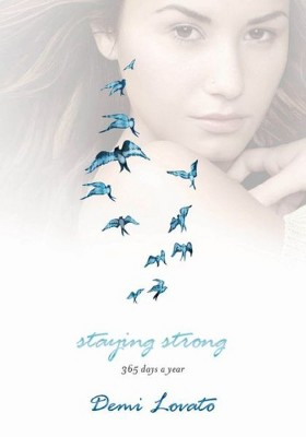 Staying Strong (Hardcover) by Demi Lovato