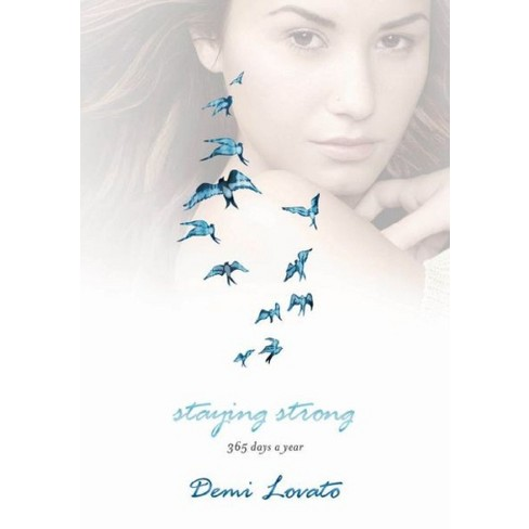 Staying Strong (Hardcover) by Demi Lovato - image 1 of 1